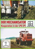Der Mechanisator - Kooperation in der LPG